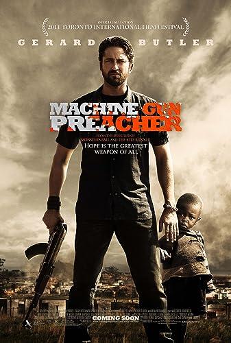 Géppisztolyos prédikátor (Machine Gun Preacher) | Filmek